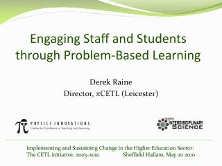 Engaging Staff and Students through Problem-Based Learning