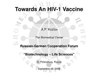 Towards An HIV-1 Vaccine