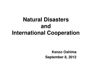 Natural Disasters  and  International Cooperation