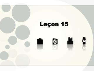Le�on 15