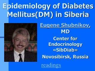 Epidemiology of Diabetes MellitusDM in Siberia