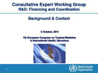 5 October, 2011 7th European Congress on Tropical Medicine  & International Health, Barcelona