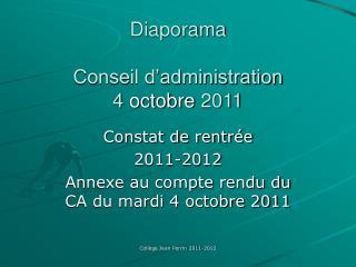 Diaporama Conseil d'administration 4  octobre  2011