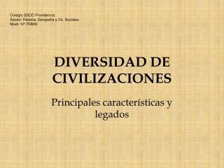 DIVERSIDAD DE CIVILIZACIONES