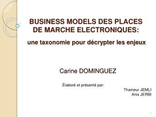 BUSINESS MODELS DES PLACES DE MARCHE ELECTRONIQUES: .
