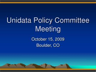 Unidata Policy Committee Meeting
