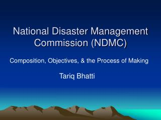 National Disaster Management Commission (NDMC)