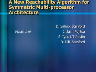 A New Reachability Algorithm for Symmetric Multi-processor Architecture