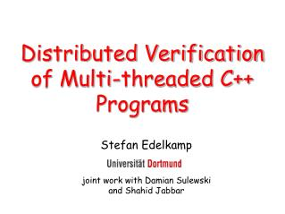 Distributed Verification of Multi-threaded C++ Programs