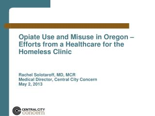 Opiate Use and Misuse in Oregon – Efforts from a Healthcare for the Homeless Clinic