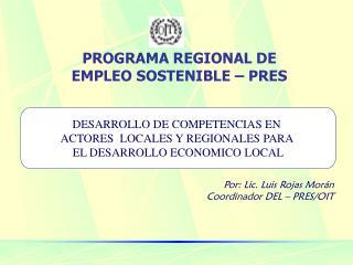 PROGRAMA REGIONAL DE EMPLEO SOSTENIBLE – PRES