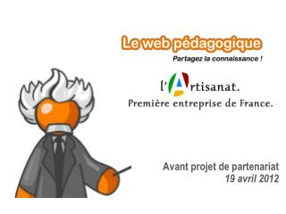 Avant projet de partenariat 19 avril 2012