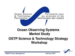 Ocean Observing Systems  Market Study  OSTP Science  Technology Strategy Workshop
