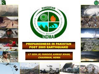PREPAREDNESS IN PAKISTAN POST 2005 EARTHQUAKE