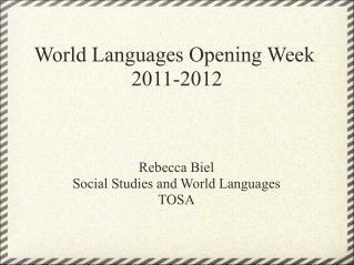 World Languages Opening Week 2011-2012