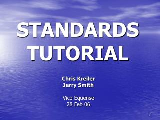 STANDARDS TUTORIAL