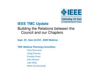 IEEE TMC Update Building the Relations between the Council and our Chapters
