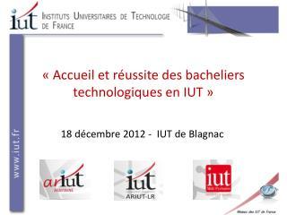 « Accueil et réussite des bacheliers technologiques en IUT »