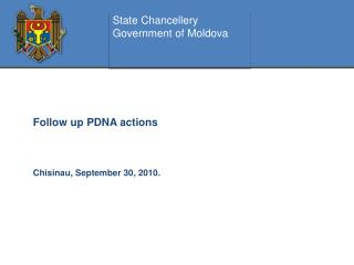 Follow up PDNA actions Chisinau, September 30, 2010.