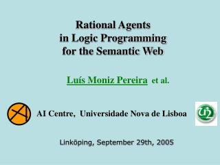 Rational Agents in Logic Programming  for the Semantic Web