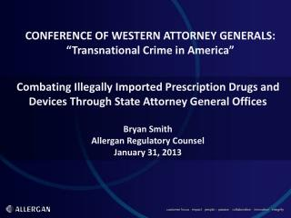 "CONFERENCE OF WESTERN ATTORNEY GENERALS: ""Transnational Crime in America"""