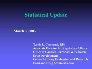 Statistical Update