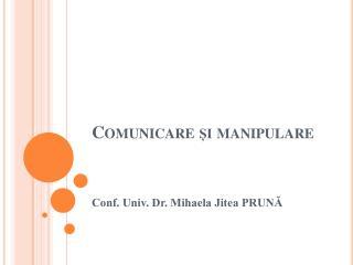 Comunicare și manipulare
