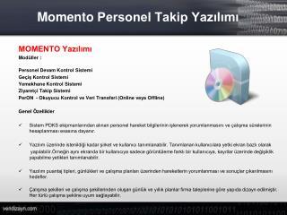 Momento  Personel Takip Yazılımı