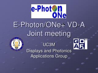 E-Photon/ONe+ VD-A Joint meeting