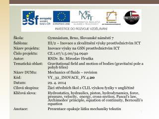 Škola: Gymnázium, Brno, Slovanské náměstí7