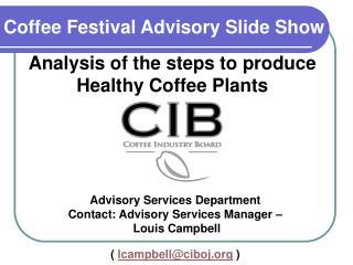 Coffee Festival Advisory Slide Show