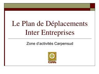 Le Plan de Déplacements Inter Entreprises