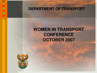 WOMEN IN TRANSPORT CONFERENCE OCTOBER 2007