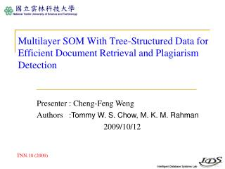 Multilayer SOM With Tree-Structured Data for Efficient Document Retrieval and Plagiarism Detection