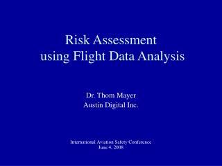 Risk Assessment  using Flight Data Analysis