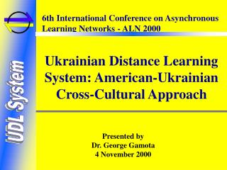 Ukrainian Distance Learning System: American-Ukrainian Cross-Cultural Approach