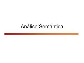 Análise Semântica