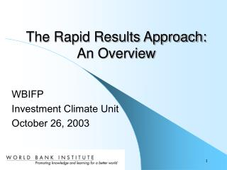 The Rapid Results Approach:  An Overview