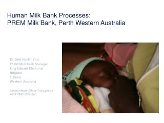 Human Milk Bank Processes:  PREM Milk Bank, Perth Western Australia