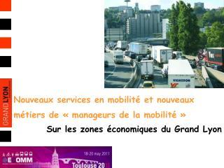 Nouveaux services en mobilité et nouveaux métiers de « manageurs de la mobilité »