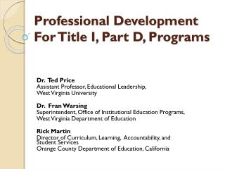 Professional Development  For Title I, Part D, Programs