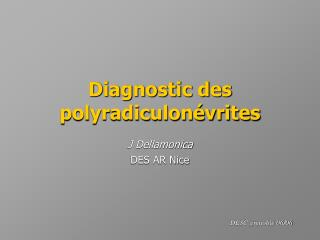 Diagnostic des polyradiculonévrites