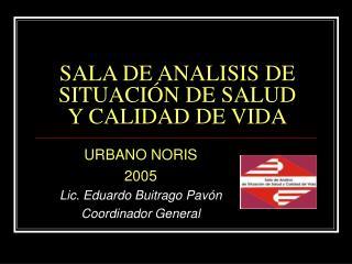 SALA DE ANALISIS DE  SITUACIÓN DE SALUD Y CALIDAD DE VIDA