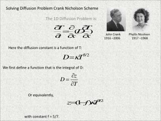 Solving Diffusion Problem Crank Nicholson Scheme