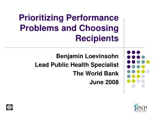 Prioritizing Performance Problems and Choosing Recipients