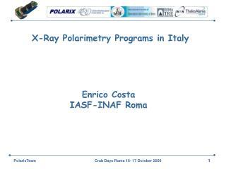 X-Ray Polarimetry Programs in Italy
