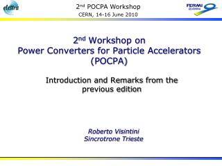 2 nd  Workshop on  Power Converters for Particle Accelerators (POCPA)