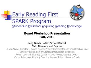 Early Reading First SPARK Program Students in Preschool Acquiring Reading Knowledge