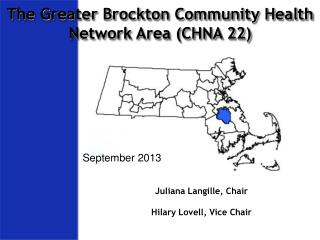 The Greater Brockton Community Health Network Area (CHNA 22)
