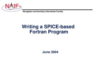 Writing a SPICE-based  Fortran Program